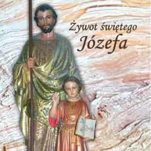 Książka Żywot Świętego Józefa s. Maria Cecylia Baij OSB