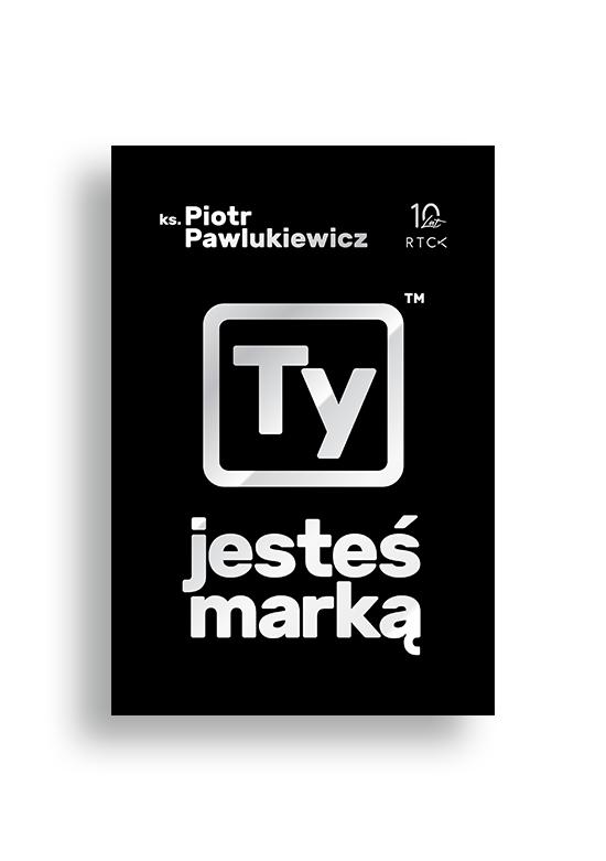 ty-jestes-marka_pawlukewicz-piotr